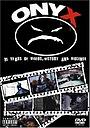 Фильм «Onyx: 15 лет видео, истории и насилия» (2008)