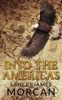 Фільм «Into the Americas»