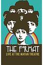 Фільм «The Format: Live at the Mayan Theatre» (2007)