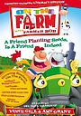 Мультфильм «On the Farm: A Friend Planting Seeds, Is a Friend Indeed» (2004)