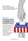 Фильм «Stealing America: Vote by Vote» (2008)