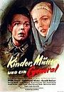 Фільм «Дети, мать и генерал» (1955)