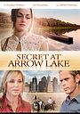 Фільм «Секрет озера Ерроу» (2009)