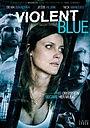 Фільм «Violent Blue» (2011)