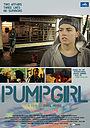 Фільм «Pumpgirl» (2009)
