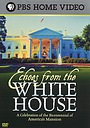 Фильм «Echoes from the White House» (2001)