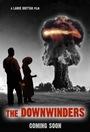Фільм «The Downwinders»