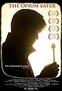 Фільм «Poppies: Odyssey of an Opium Eater» (2010)