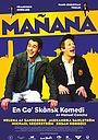 Фильм «Mañana» (2008)