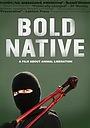 Фільм «Bold Native» (2010)
