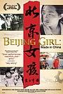Фильм «Beijing Girl: Made in China» (2009)