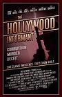 Фильм «The Hollywood Informant» (2008)