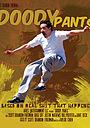 Фильм «Doody Pants» (2008)