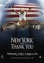 Фильм «New York Says Thank You» (2011)