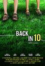 Фильм «Back in 10» (2009)
