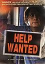 Фильм «Help Wanted» (2008)