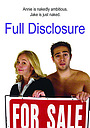 Фільм «Full Disclosure» (2008)