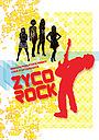 Фільм «Zyco Rock» (2008)