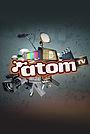 Сериал «Atom TV» (2008 – 2010)