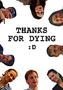 Фильм «Thanks for Dying» (2009)