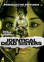 Фильм «Identical Dead Sisters» (2009)
