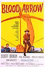 Фільм «Blood Arrow» (1958)