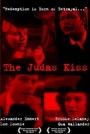 Фільм «The Judas Kiss»