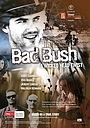 Фильм «Bad Bush» (2009)