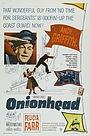 Фільм «Onionhead» (1958)