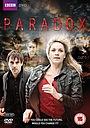 Серіал «Парадокс» (2009 – 2010)