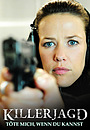 Фильм «Killerjagd. Töte mich, wenn du kannst» (2009)