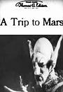 Фільм «Путешествие на Марс» (1910)