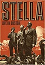 Фильм «Stella: Live in Boston» (2009)