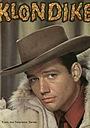 Серіал «Клондайк» (1960 – 1961)
