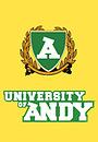 Сериал «Университет Энди» (2009 – 2010)