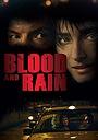 Фильм «La sangre y la lluvia» (2009)