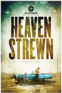 Фильм «Heaven Strewn» (2011)