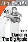 Фильм «Dancing the Big Apple 1937: African Americans Inspire a National Craze» (2009)