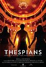Фильм «Thespians» (2010)