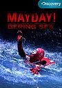 Фильм «Mayday! Bering Sea» (2010)