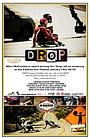 Фільм «Drop; My Life Downhill» (2012)