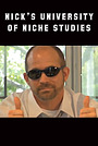 Фильм «Nicks University of Niche Studies» (2010)