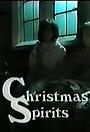 Фильм «Christmas Spirits» (1981)