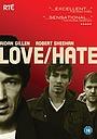 Сериал «Любовь/Ненависть» (2010 – 2014)
