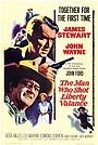 Фильм «Человек, который застрелил Либерти Вэланса» (1962)