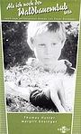 Серіал «Als ich noch der Waldbauernbub war...» (1960 – ...)
