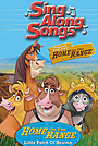 Фільм «Disney Sing Along Songs: Home on the Range - Little Patch of Heaven» (2004)