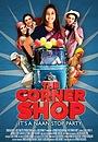 Фільм «The Corner Shop» (2010)