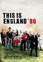 Сериал «Это — Англия. Год 1986» (2010)