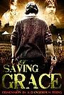 Фильм «Saving Grace» (2010)